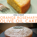 Easy Orange Rosemary Olive Oil Cake - Best Recipe! | Chenée Today