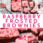 Easy Homemade Fudgy Chocolate Brownies with Raspberry Buttercream Frosting | Chenée Today