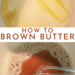 How to make Brown Butter - One Ingredient, Step by Step for Amazing Dishes! | Chenée Today