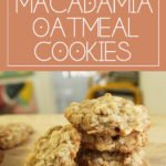 Coconut Macadamia Oatmeal Cookies with White Chocolate Chunks | Chenée Today