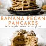 fluffy banana pancake recipe with toasted pecans and maple brown butter glaze