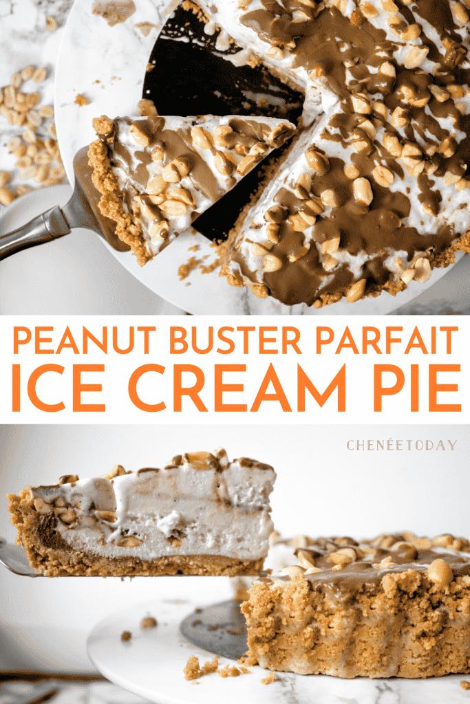 Peanut Buster Parfait Ice Cream Pie | Chenée Today