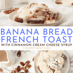 How to Make Easy Banana Bread French Toast - Best Recipe for one or two! | Chenée Today