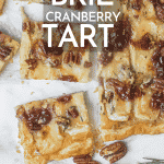Cranberry Brie Appetizer Puff Pastry Tart Recipe - So Easy! | Chenée Today