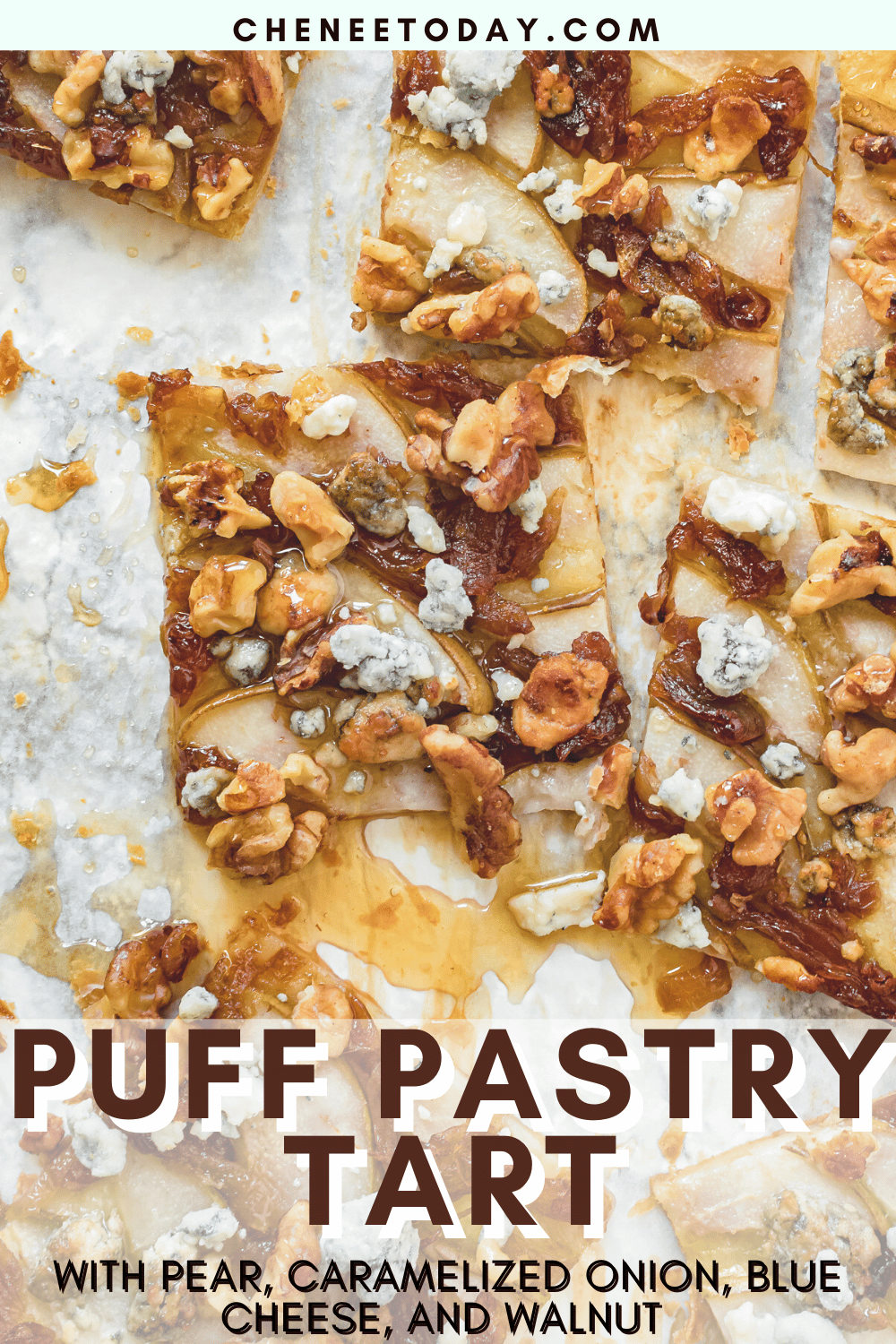 Puff Pastry Tart Recipe with Pear and Caramelized Onion, and Blue Cheese | Chenée Today