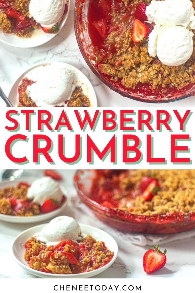 Strawberry Crumble - Easy Strawberry Crisp Recipe | Chenée Today