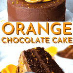 Chocolate Orange Cake Recipe - Easy Layer Cake with Rich Chocolate and Citrus Flavor!   Chenée Today