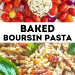 shots of baked boursin pasta recipe before and after baking