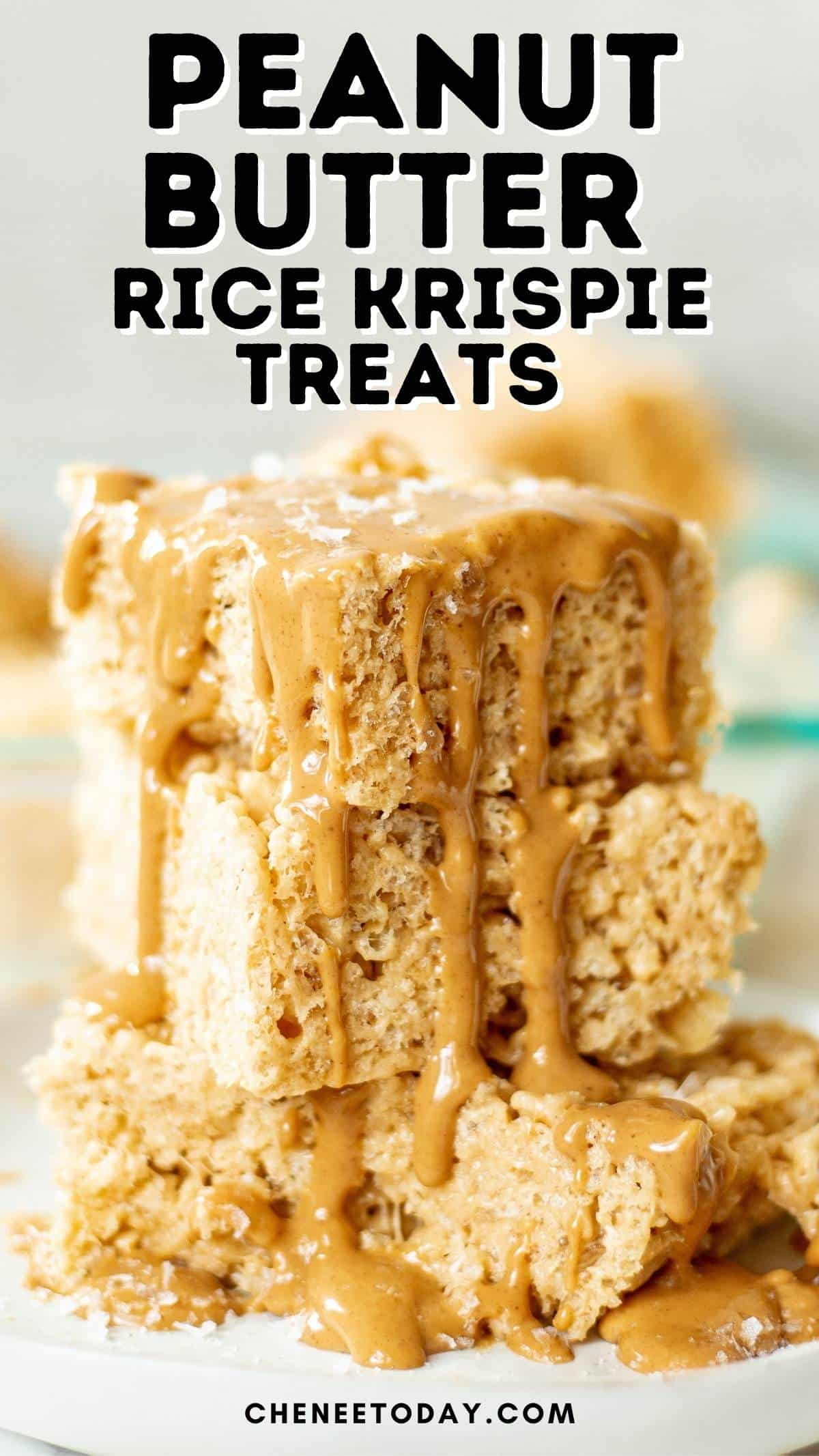 pin for peanut butter Rice Krispie treats - treats stacked together and drizzled with melted peanut butter